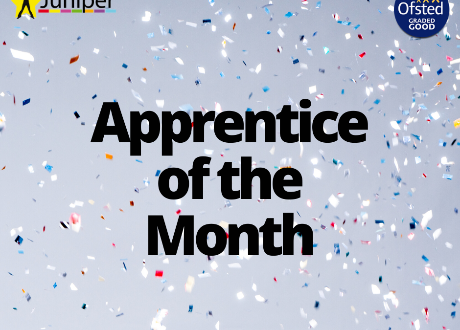 Juniper Apprentice of the Month for April 2020